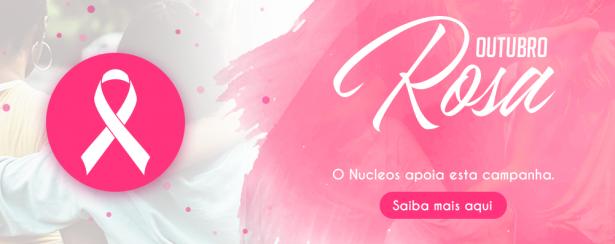 Você conhece o movimento Outubro Rosa?